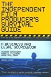 The Independent Film Producer's Survival Guide: A Business and Legal Sourcebook 2nd (second) New Edition by Erickson, J Gunnar, Tulchin, Harris, Halloran, Mark published by Schirmer Trade Books (2005)