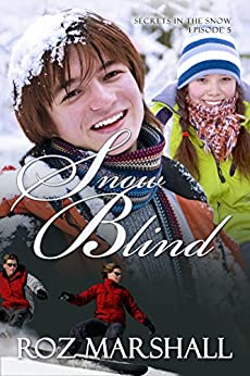 Snow Blind: Secrets in the Snow, # 5 by [Marshall, Roz]