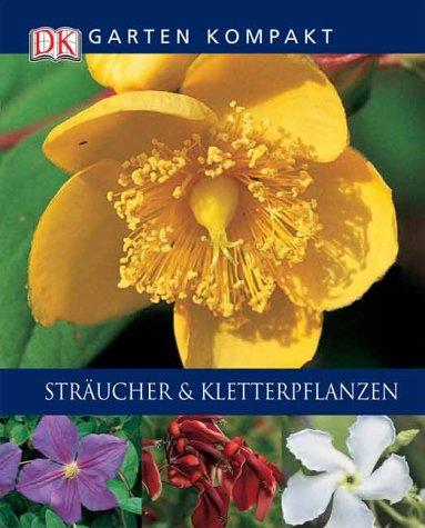 Sträucher und Kletterpflanzen