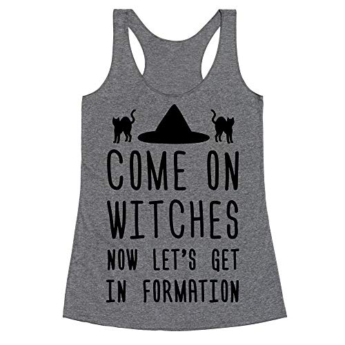 LookHUMAN Come On Witches Now Let's Get in Formation XL Heathered Gray Women's Racerback Tank