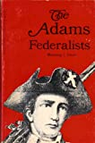 The Adams Federalists, Dauer, Manning J., 0801801524