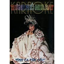 Tinh Ca Tan Co 5: Thanh Pho Mua Bay