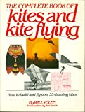 Complete Book of Kites and Kite Flying, Will H. Yolen, 0671248529