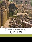 Some Answered Questions, Abdu'l-Baha and Laura Clifford Barney, 1176991590