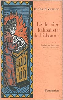 Le dernier kabbaliste de Lisbonne : roman, Zimler, Richard
