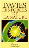 Les forces de la nature par Davies