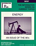 Energy: An Issue of the 90's
