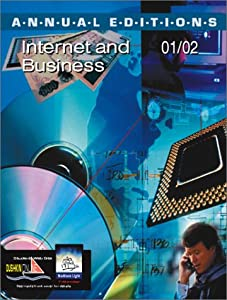 Annual Editions: Internet and Business 01/02
