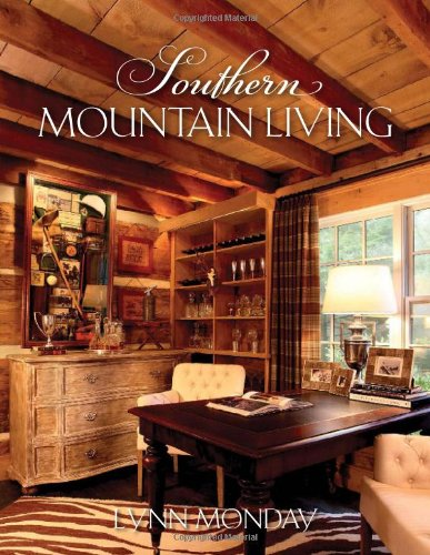 Southern Mountain Living [Lynn Monday] (Tapa Dura)
