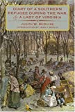 img - for Diary of a Southern Refugee during the War, by a Lady of Virginia by Judith W. McGuire (1995-09-01) book / textbook / text book