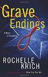 Grave Endings: A Novel of Suspense