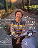 Front cover for the book Biba's Taste of Italy: Recipes from the Homes, Trattorie and Restaurants of Emilia-Romagna by Biba Caggiano