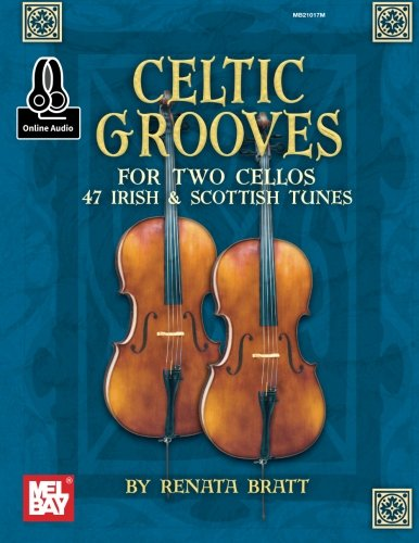 Celtic Grooves for Two Cellos: 47 Irish & Scottish - Tune Irish Book Part