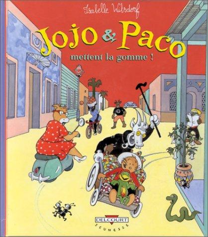 Jojo et paco t.2 : jojo et paco mettent la gomme