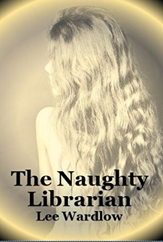 The Naughty Librarian