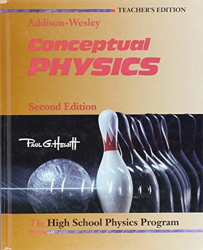 Conceptual Physics, Teachers Edition