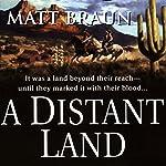 A Distant Land | Matt Braun