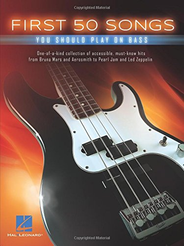 First 50 Songs You Should Play On Bass (Rock Songs For Dummies)