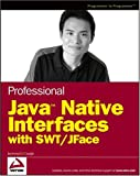 Java Native Interfaces with SWT/JFace, Jackwind Li Guojie, 0470094591