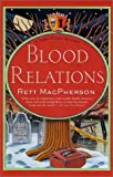 Blood Relations, Rett MacPherson and Rett Macpherson, 0312301715