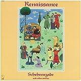 Renaissance: Scheherazade And Other Stories