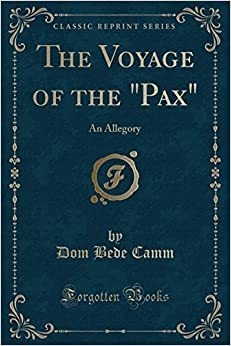 The Voyage of the Pax: An Allegory