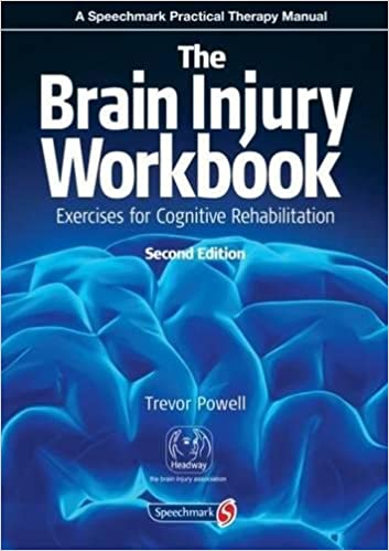 The Brain Injury Workbook: Exercises for Cognitive Rehabilitation ...