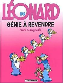 Léonard, tome 16 : Génie à revendre par de Groot