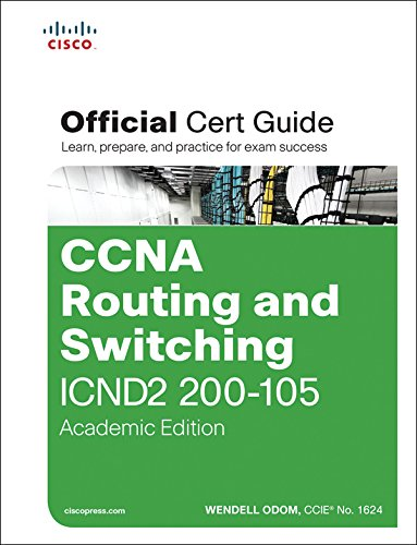 CCNA Routing and Switching ICND2 200-105 Official Cert Guide, Academic Edition: Exam 64 Offi Cert Guid ePub _1 PDF