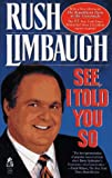See, I Told You So, Rush H. Limbaugh, 0671871218
