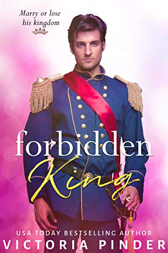 Forbidden King (Princes of Avce Book 9) by [Pinder, Victoria]