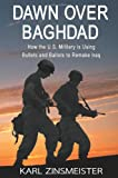 Dawn over Baghdad, Karl Zinsmeister, 1594030901