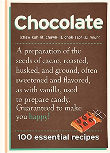 Book Chocolate: 100 Essential Recipes