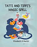 Tatti And Tippi's Magic Spells