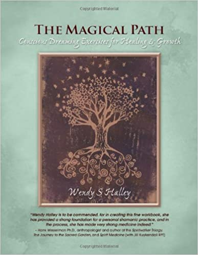 Book The Magical Path: Conscious Dreaming Exercises for Healing & Growth (with Audio CD)