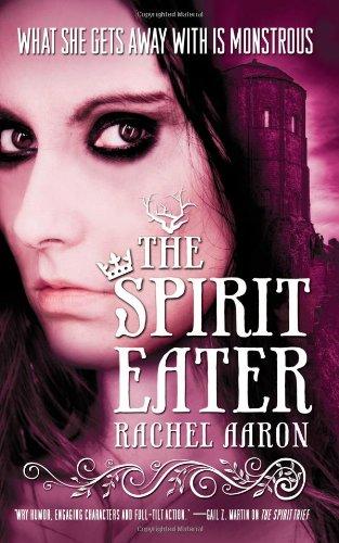 The Spirit Eater (Eli Monpress Book 3) ebook