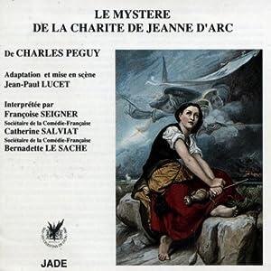 Le mystère de la charité de Jeanne d'Arc Performance
