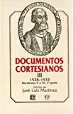 Documentos Cortesianos (The Cortez Documents), José Luis Martínez, 9681636430