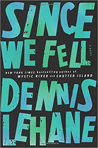 Since We Fell: A Novel: Dennis Lehane: 9780062129383: Amazon