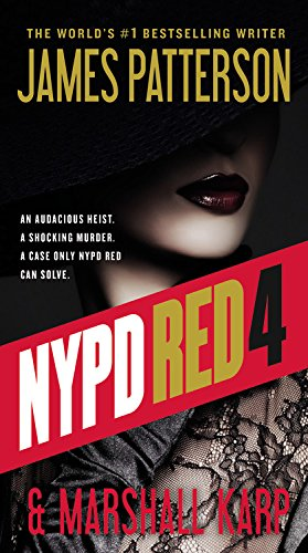 NYPD Red 4 by James Patterson, Marshall Karp