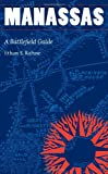 Manassas: A Battlefield Guide (This Hallowed Ground: Guides to Civil Wa)