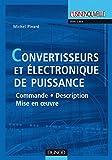 Electronique Best Deals - CONVERTISSEURS ET ÉLECTRONIQUE DE PUISSANCE