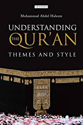 Understanding the Qur\'an: Themes and Style