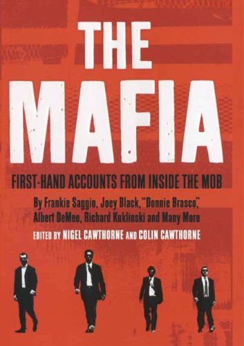 The Mafia: First Hand accounts from Inside the Mob