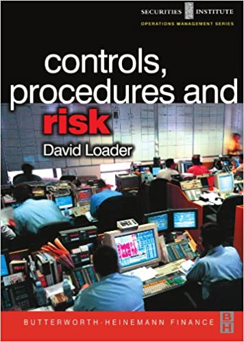 Controls, Procedures and Risk (Securities Institute Operations Management)