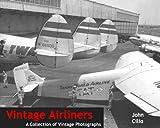 Vintage Airliners, Vintage Flyer Media, 098277284X