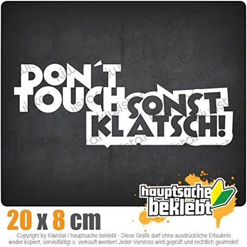 Dont Touch Sonst Klatsch 20 X 8 Cm In 15 Farben Neon Chrom Jdm Sticker Aufkleber Auto