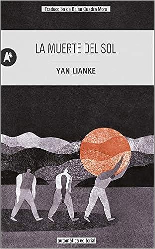 La muerte del sol de Yan Lianke
