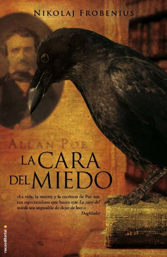 Cara Del Miedo,La - Oferta (Novela (roca)) Tapa blanda – 17 may 2010 Nikolaj Frobenius Diego García Quiroga Roca Editorial 8499181309