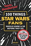 img - for 100 Things Star Wars Fans Should Know & Do Before They Die (100 Things...Fans Should Know) book / textbook / text book
